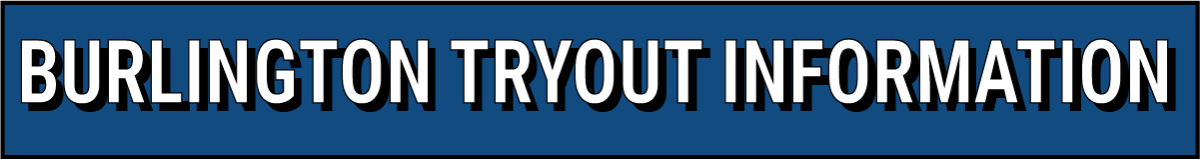 Burlington_Tryout_Information.png